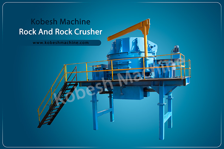 kobeshmachine rock and rock vsi crusher super crusher